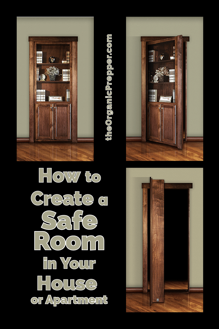 Whether you live in a house or an apartment, you can still create a safe room to which vulnerable family members can retreat in an emergency.   The Organic Prepper