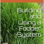 Fodder System