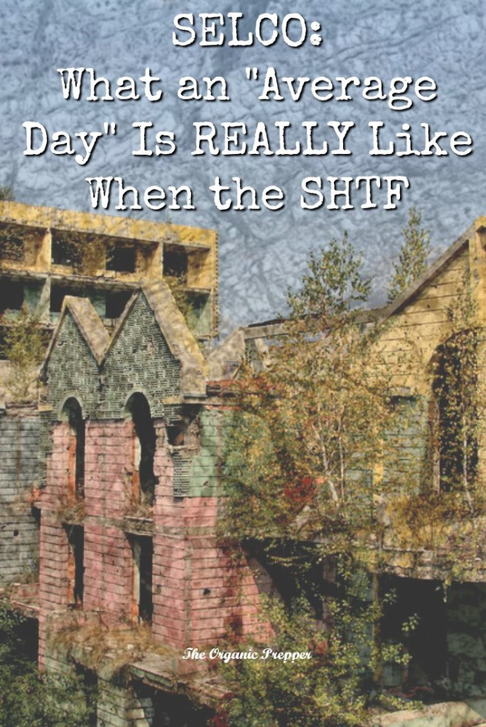 "When the SHTF, an ""average day"" is anything but ordinary. Selco shares the details of his daily struggles to survive during the occupation of his Bosnian city."