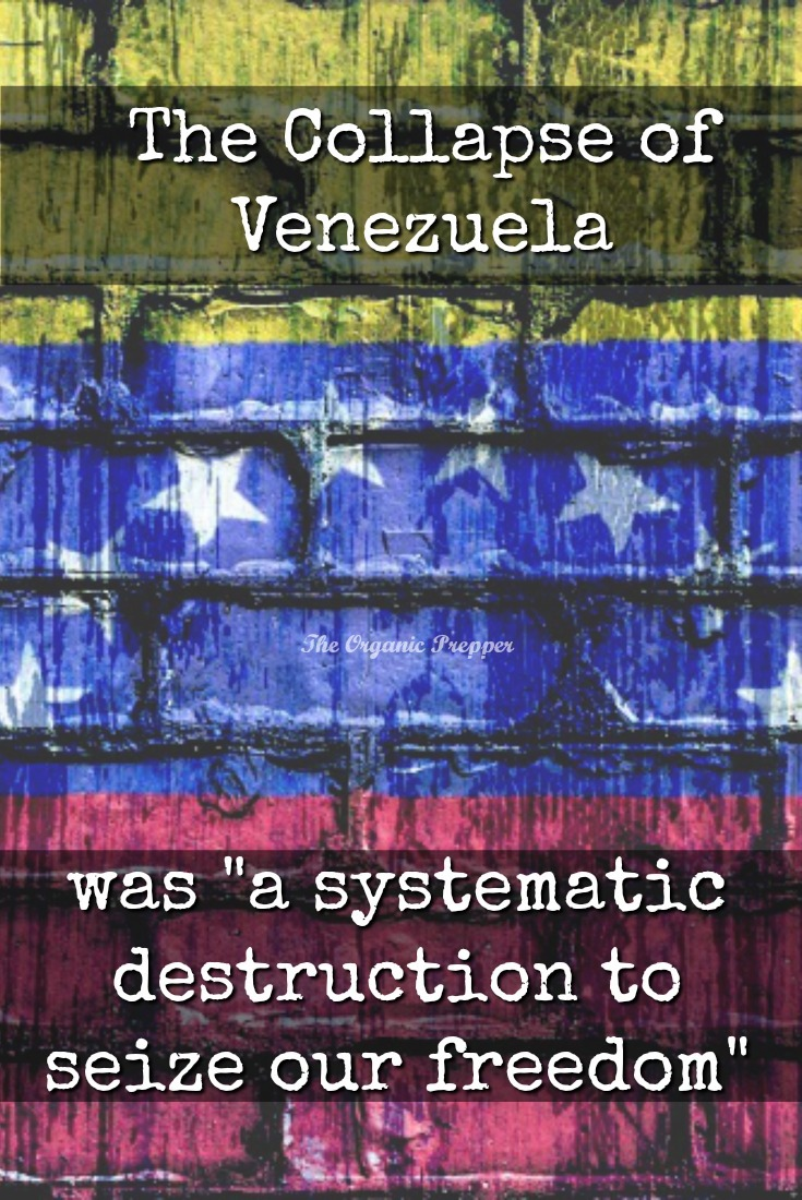 The destruction of Venezuela was a deliberate act to break the wills and take away the freedom of the people. Jose has suggestions to help communities survive. | The Organic Prepper