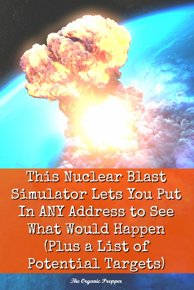 Are you near one of the most likely potential targets of a nuclear attack? Check these maps, and then put the information into the simulator to see how high your risk is. | The Organic Prepper