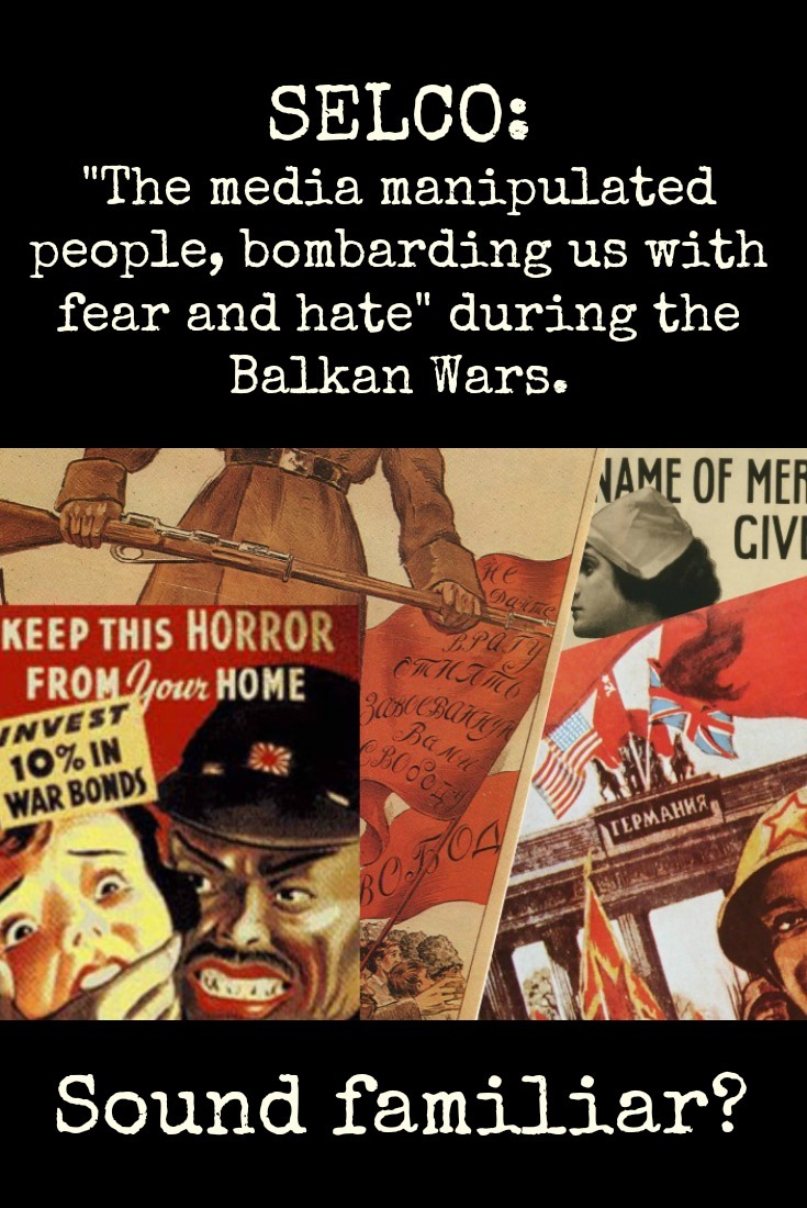 Selco shares how the media manipulated the population of the Balkans with hatred and fear. Don\'t let yourself be manipulated by half-truths and hate-mongering. | The Organic Prepper
