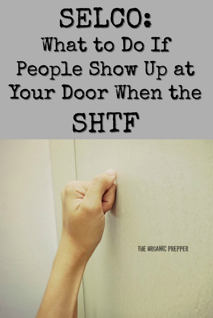 Who will show up on your doorstep when the SHTF? Will you let them in or turn them away? Selco weighs in on the topic based on his own experience. | The Organic Prepper