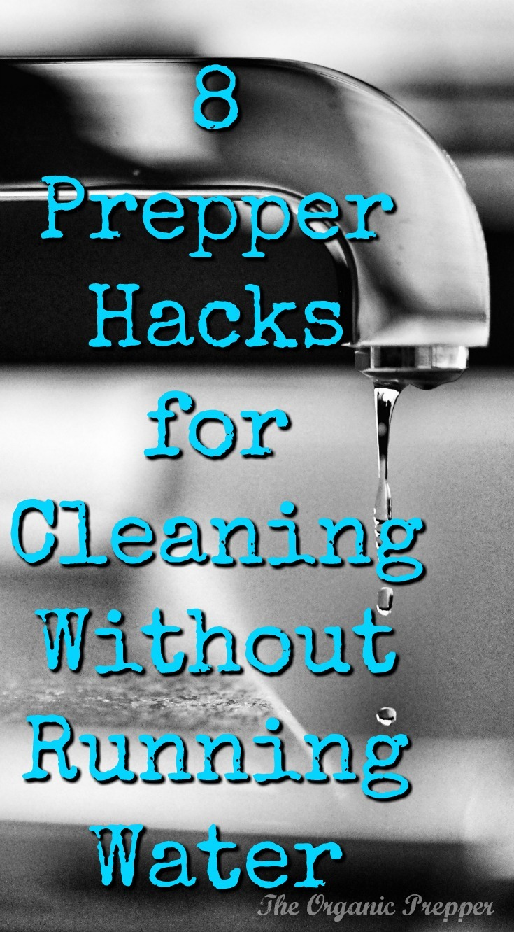 Cleaning without running water is much easier with these additions to your emergency stockpile.