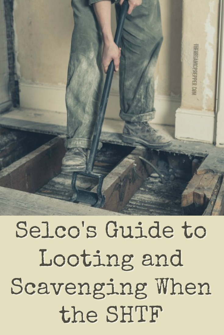 Looting and scavenging aren\'t just for bad guys when the SHTF. Selco says you need to have a plan because with a new reality comes new rules.  | The Organic Prepper