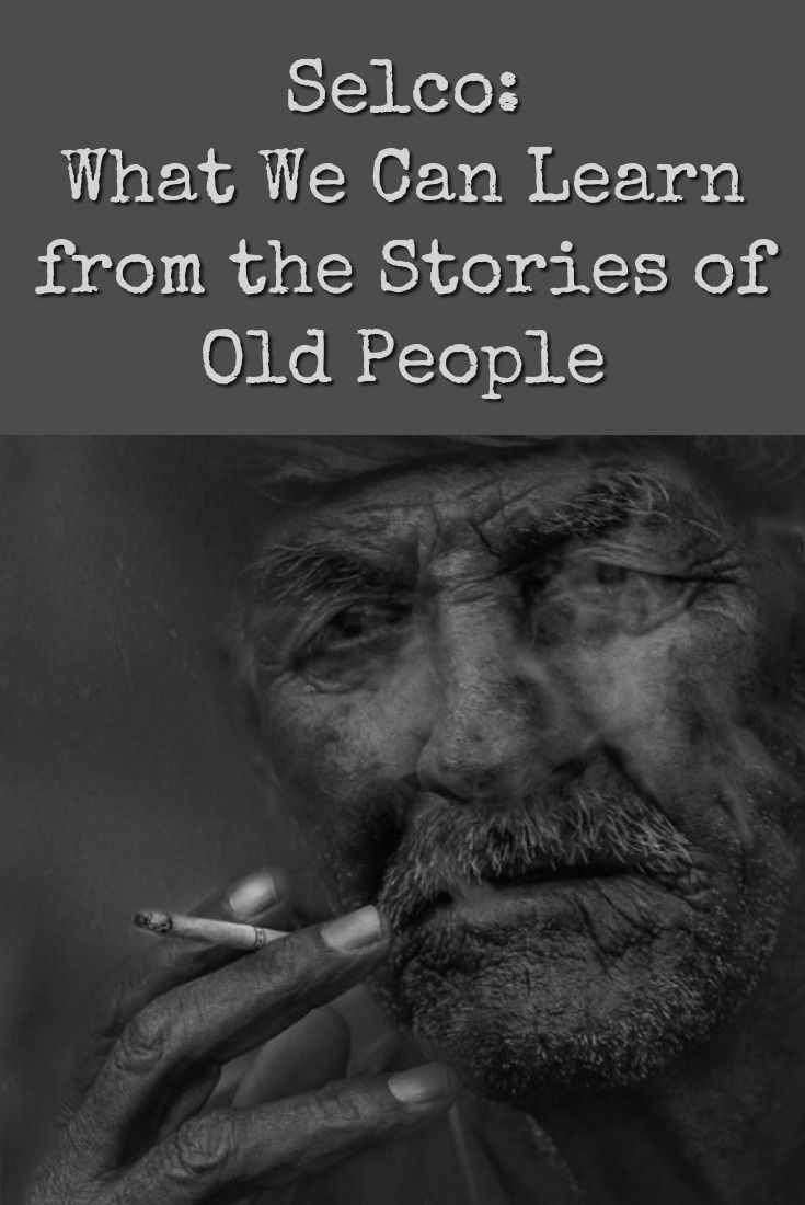 In this piece, Selco shares what he learned from his Great Uncle and how he saw the same cycle repeat. Here\'s what we can learn from the stories of old people. | The Organic Prepper