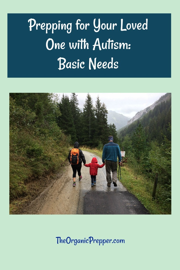 Prepping for Your Loved One with Autism: Basic Needs