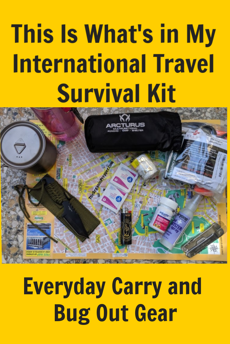 When you travel internationally, you have to have a kit that is compact and abides by local regulations. Here\'s a glimpse into an EDC kit and bug-out bag. | The Organic Prepper