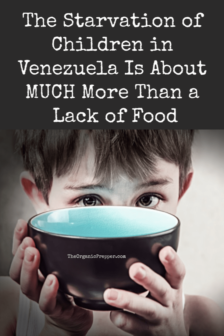 You\'ve probably seen articles about kids in Venezuela fainting at school due to a lack of food. The starvation of our children is about much more than that. | The Organic Prepper