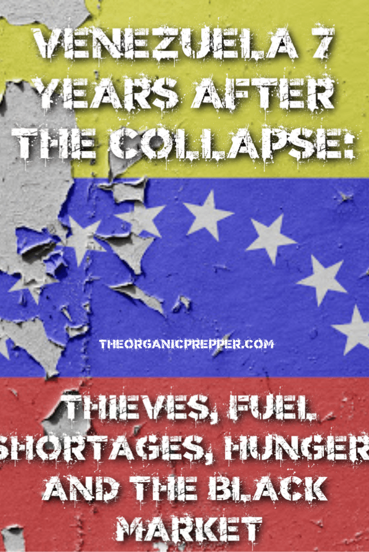 Seven years ago, people in Venezuela could not believe the country was collapsing. Today, it\'s hard to believe that things have only gotten worse. | The Organic Prepper