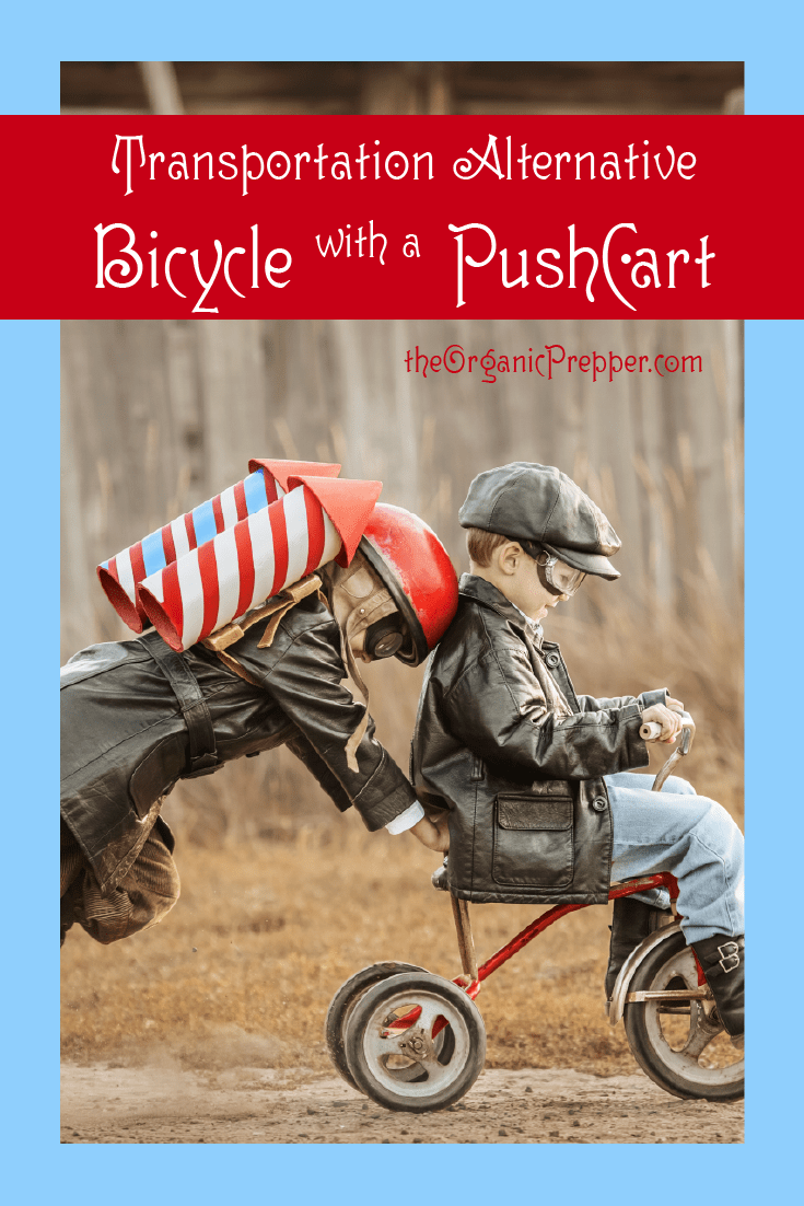 Alternative Transportation When the SHTF: Bicycle With a Pushcart