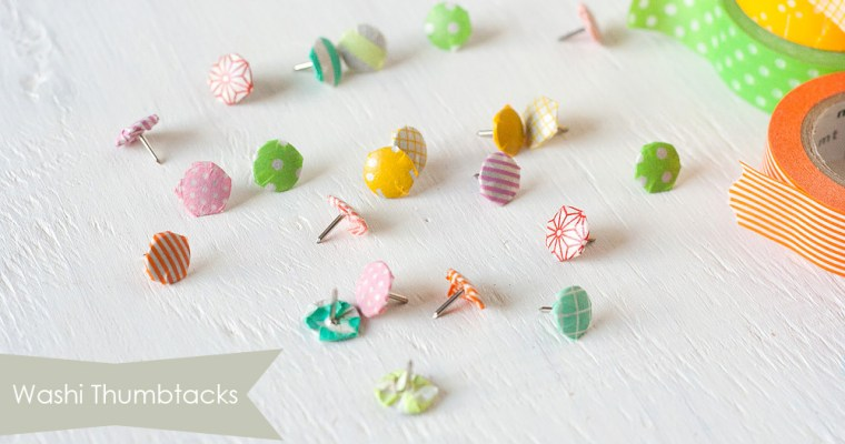 Weekend To-Do | Prettify Your Thumbtacks with Washi Tapes