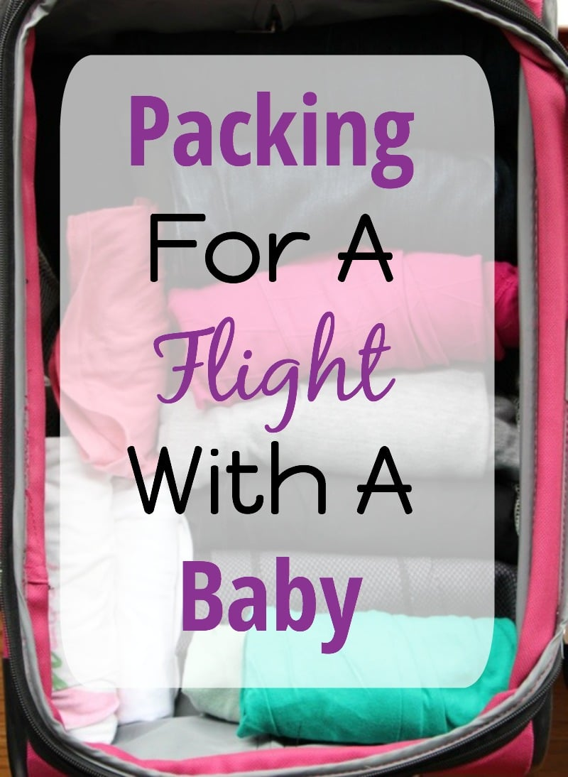 Packing for a flight with a baby