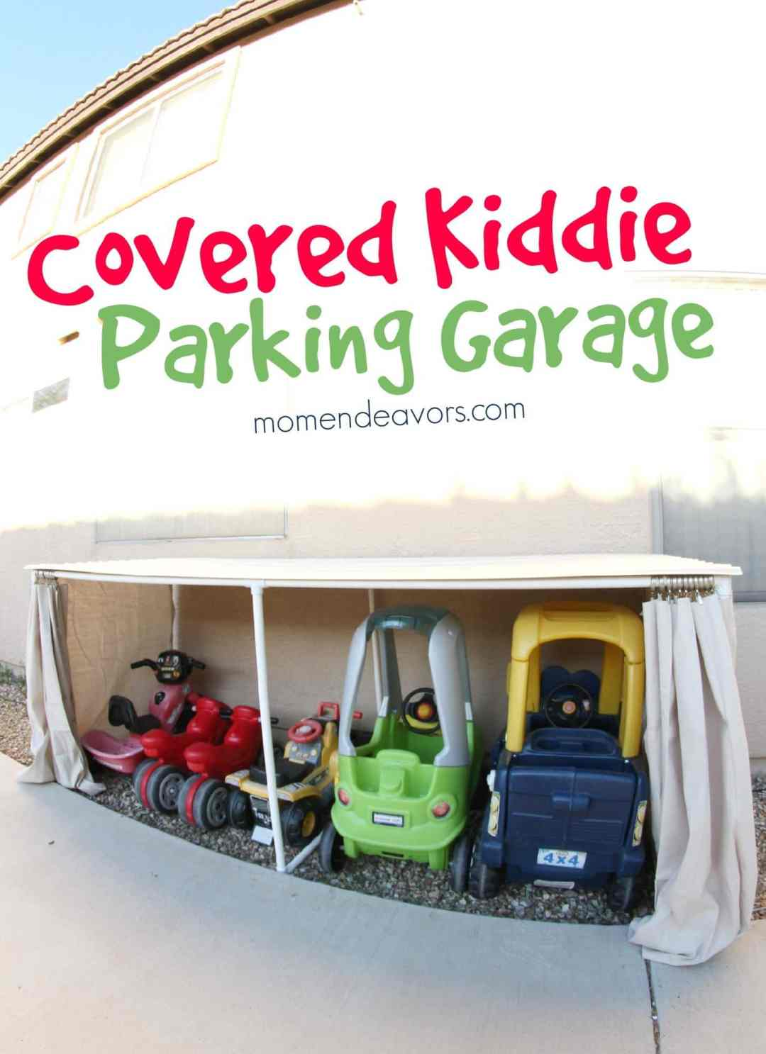 Organizing Outside Toys - Covered Kid Car Parking Garage