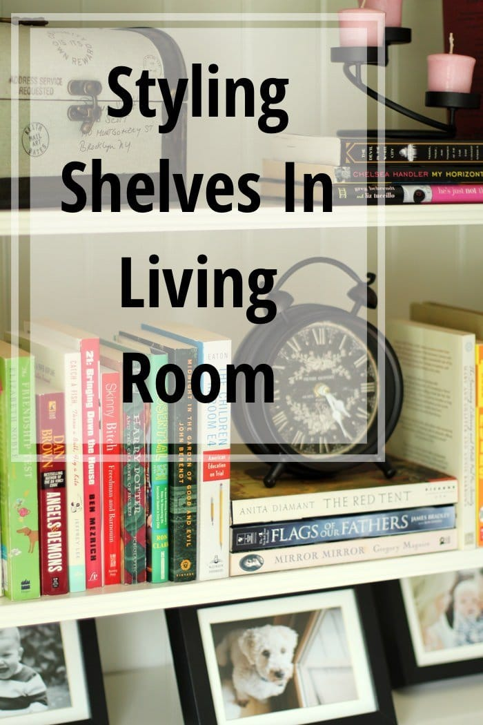 Styling Shelves In Living Room
