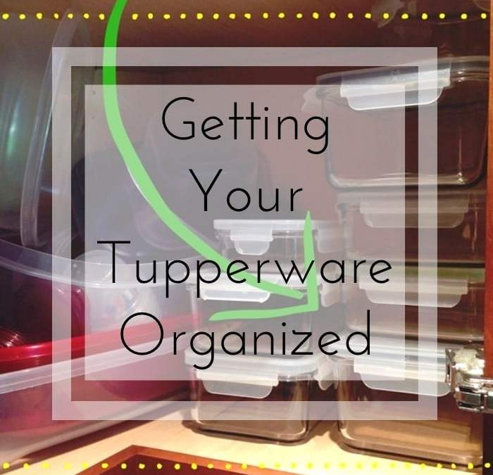 Getting Your Tupperware Organized