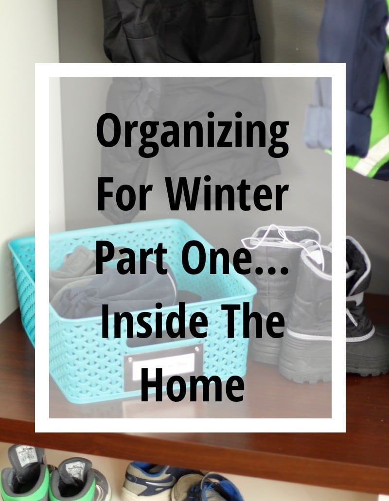 Getting Organized For Winter