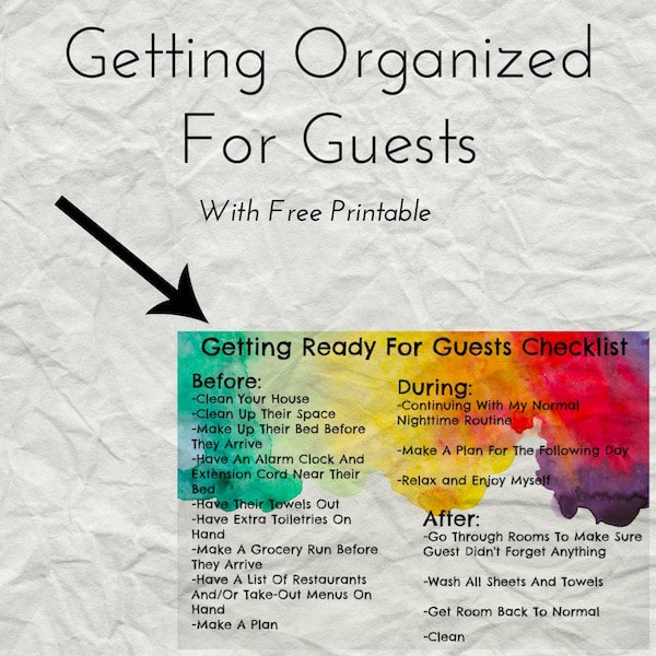 How To Get Organized For Guests