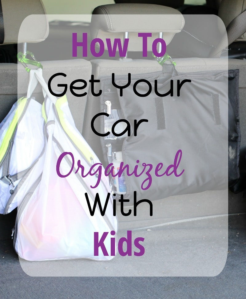 How To Get Your Car Organized With Kids