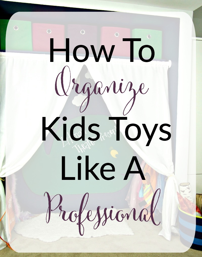 Organize Kids Toys Like A Pro overlay with basement image in background