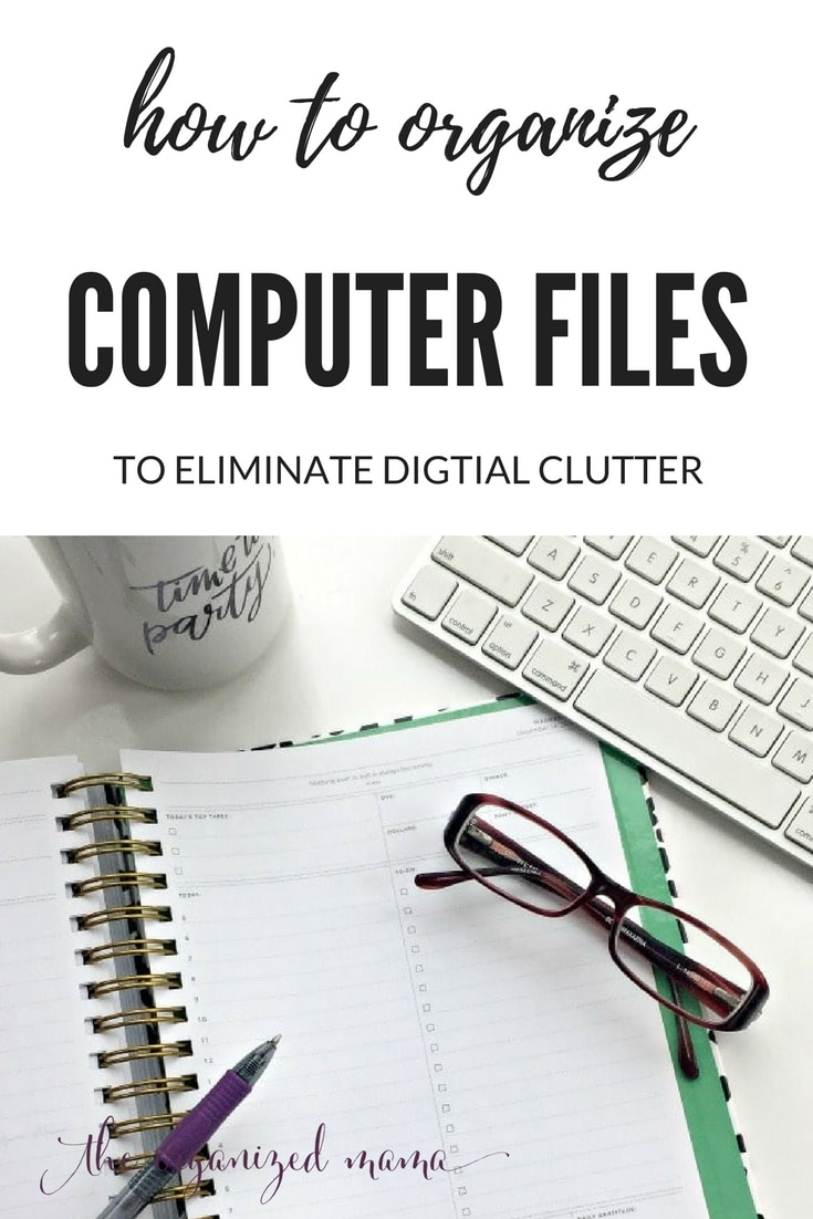 Professional organizer and productivity specialist, The Organized Mama, shares tips for how to organize computer files so they are searchable and easy to find! #digitalclutter #organize