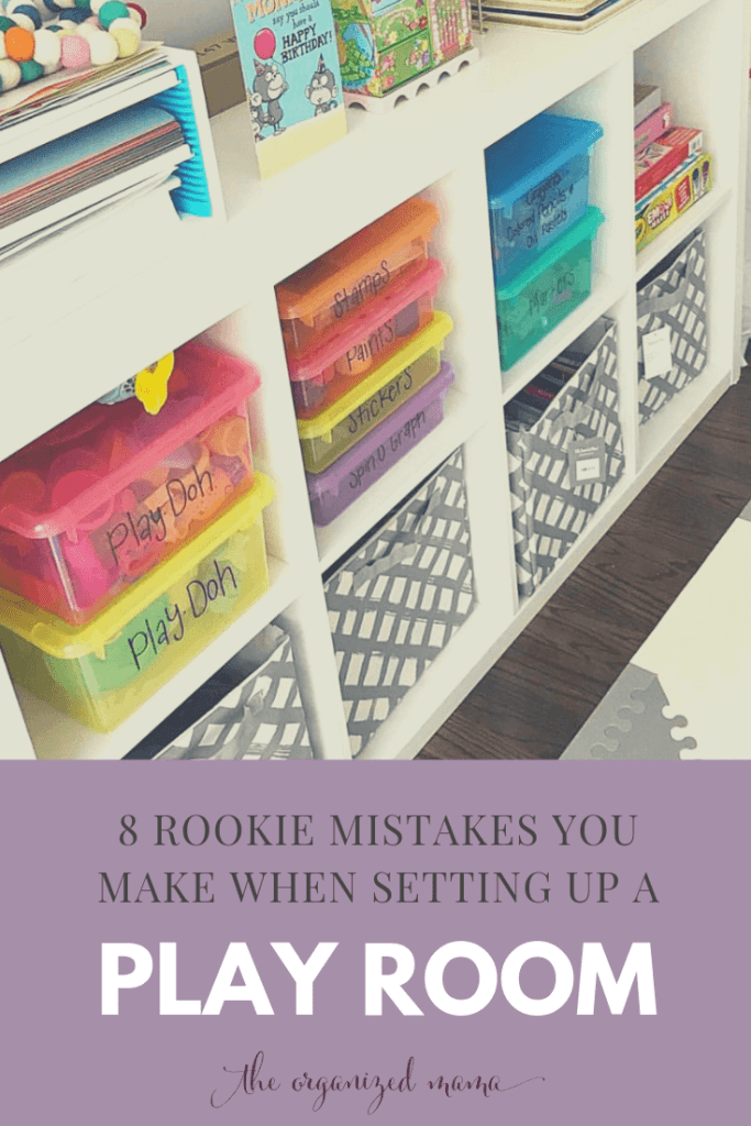 Play room with colorful bins showcased with text overlay that states 8 tips to avoid when setting up a playroom #playroom #organized