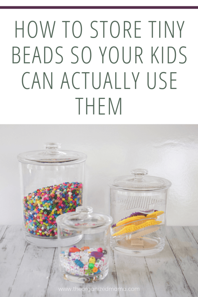 Acrylic jars holding small beads like pearler beads and pony beads with text overly that says how to store tiny beads so your kids can actually use them #kidsorganization