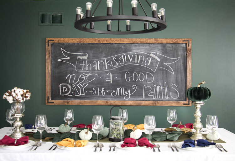 "chalkboard with quote ""thanksgiving. not a good day to be my pants"""
