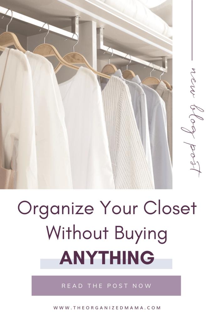DIY Organize Closet Pin