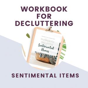 workbook for decluttering sentimental items text overlay