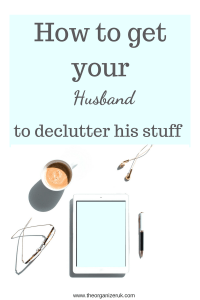 how to motivate your husband to declutter