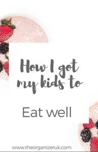 How I got my kids to eat healthy food