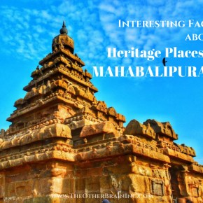 Interesting Facts about Heritage Places in Mahabalipuram that Survived Tsunami Will Leave You Amazed!