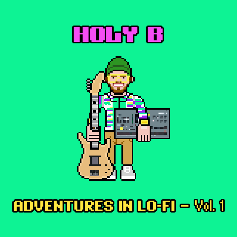 HOLY B Adventures in Lo Fi Vol 1 cover