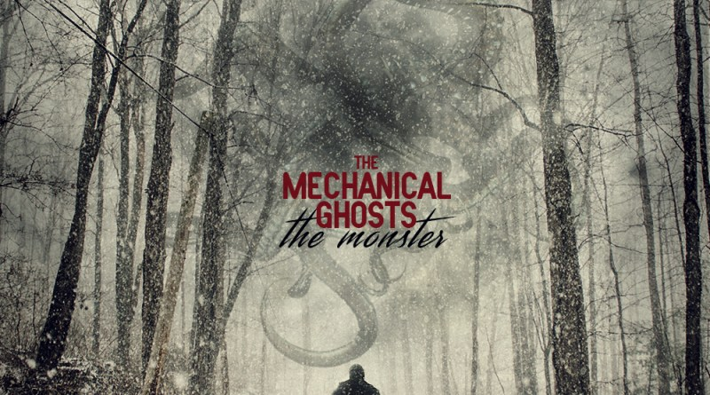 The Mechanical Ghosts The Monster cover