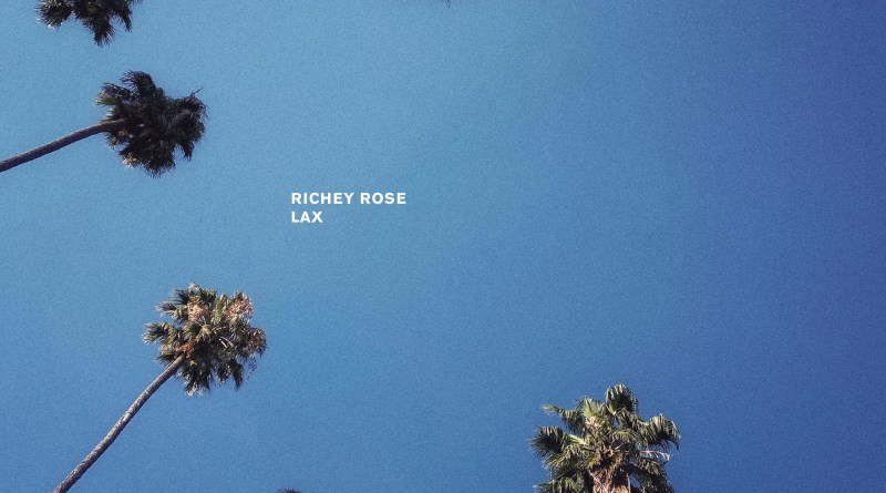 Richey Rose LAX cover