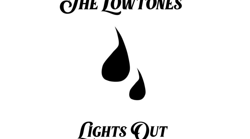 The Lowtones Lights Out cover