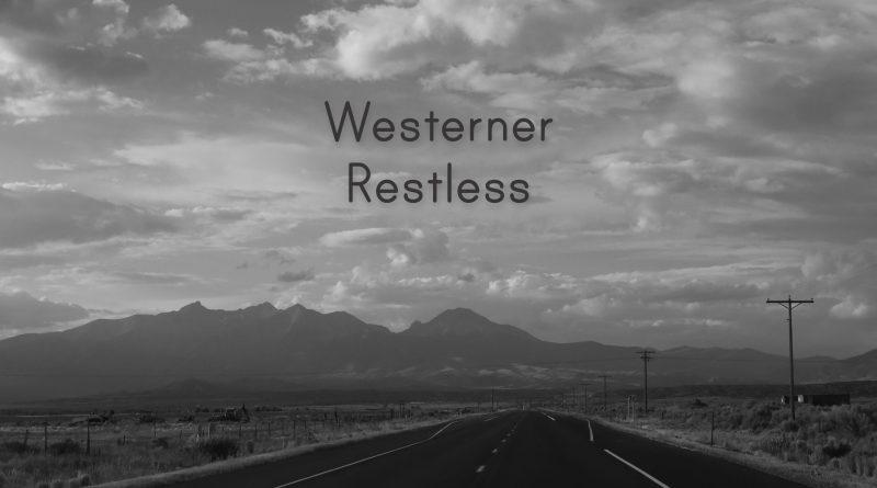 Westerner Restless artwork