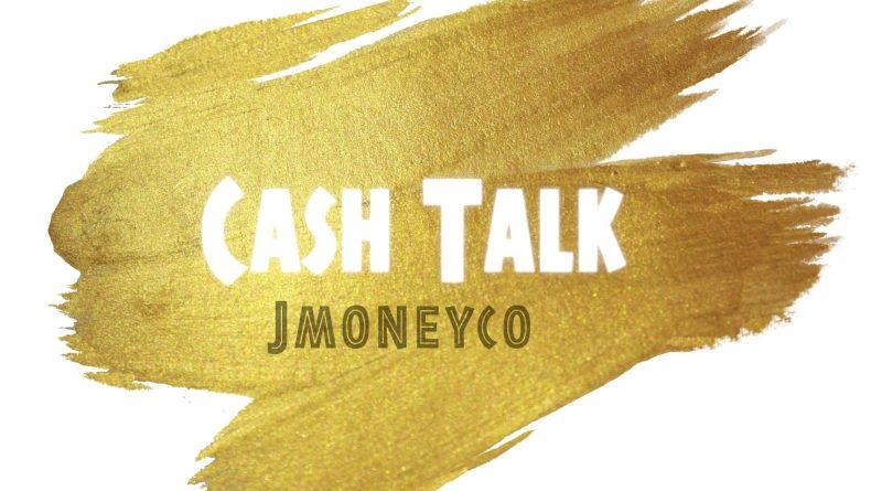 JMoneyCo Cash Talk cover