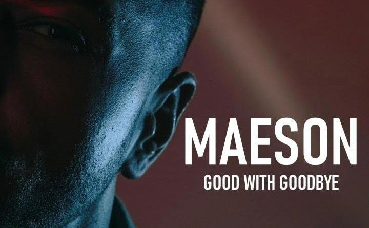 MAESON Good With Goodbye single cover