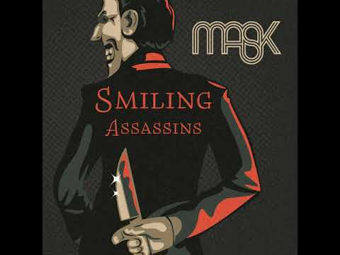 MASK smiling assassins