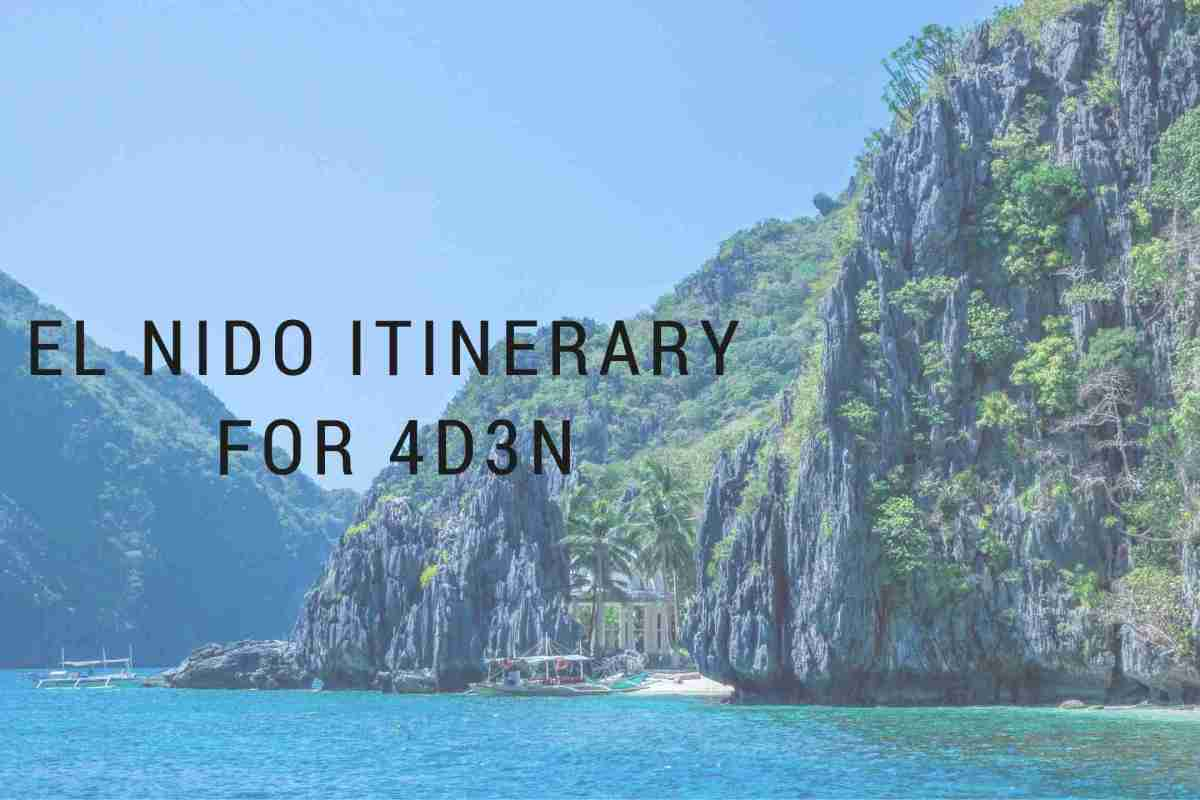 Travel Guide: El Nido Itinerary for 4D3N