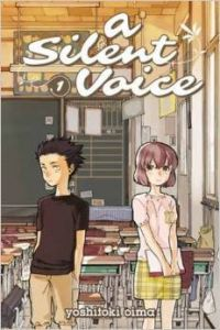 A Silent Voice is a new series published by Kodansha
