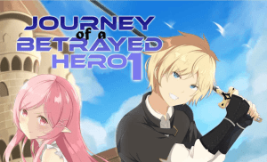 Journey of a Betrayed Hero