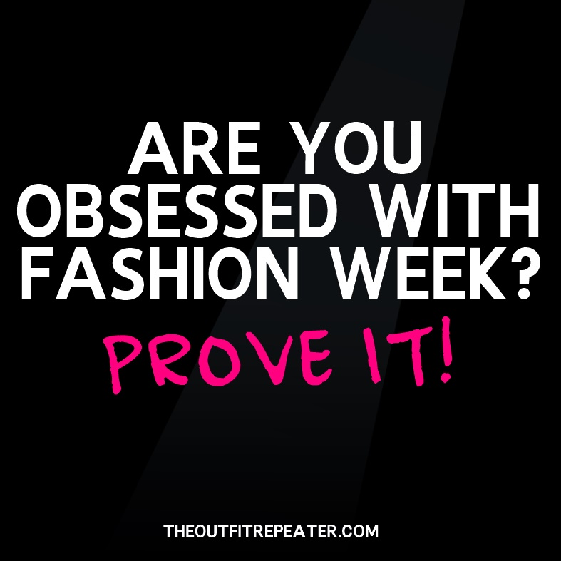 fashion week obsessed funny list style trend forecast