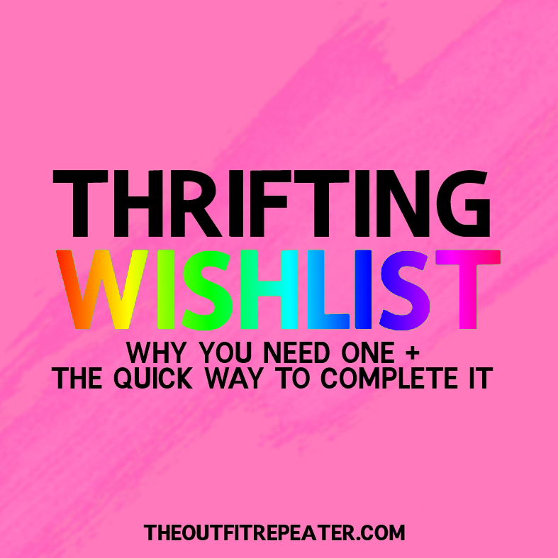 how to guide thrifting wishlist secondhand goodwill savers value village thrift