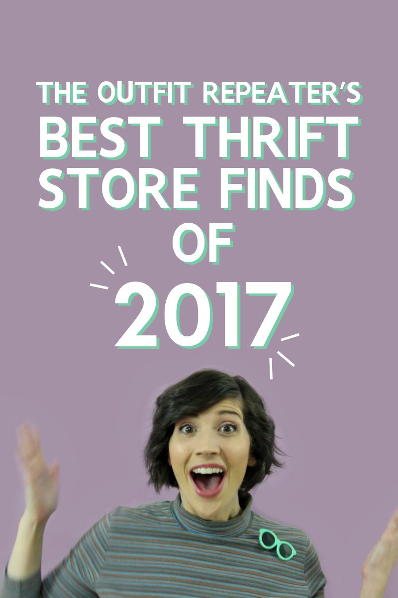 the outfit repeater hannah rupp The Best Thrift Store Finds of 2017 video goodwill salvation army secondhand