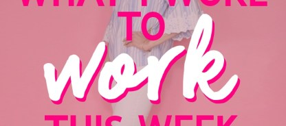 What I Wore To Work This Week | Hello Summer Styles!
