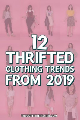 thrifted clothing trends 2019 hannah rupp the outfit repeater