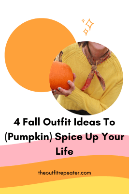 a colorful autumn graphic image that reads 4 fall outfit ideas to pumpkin spice up your life